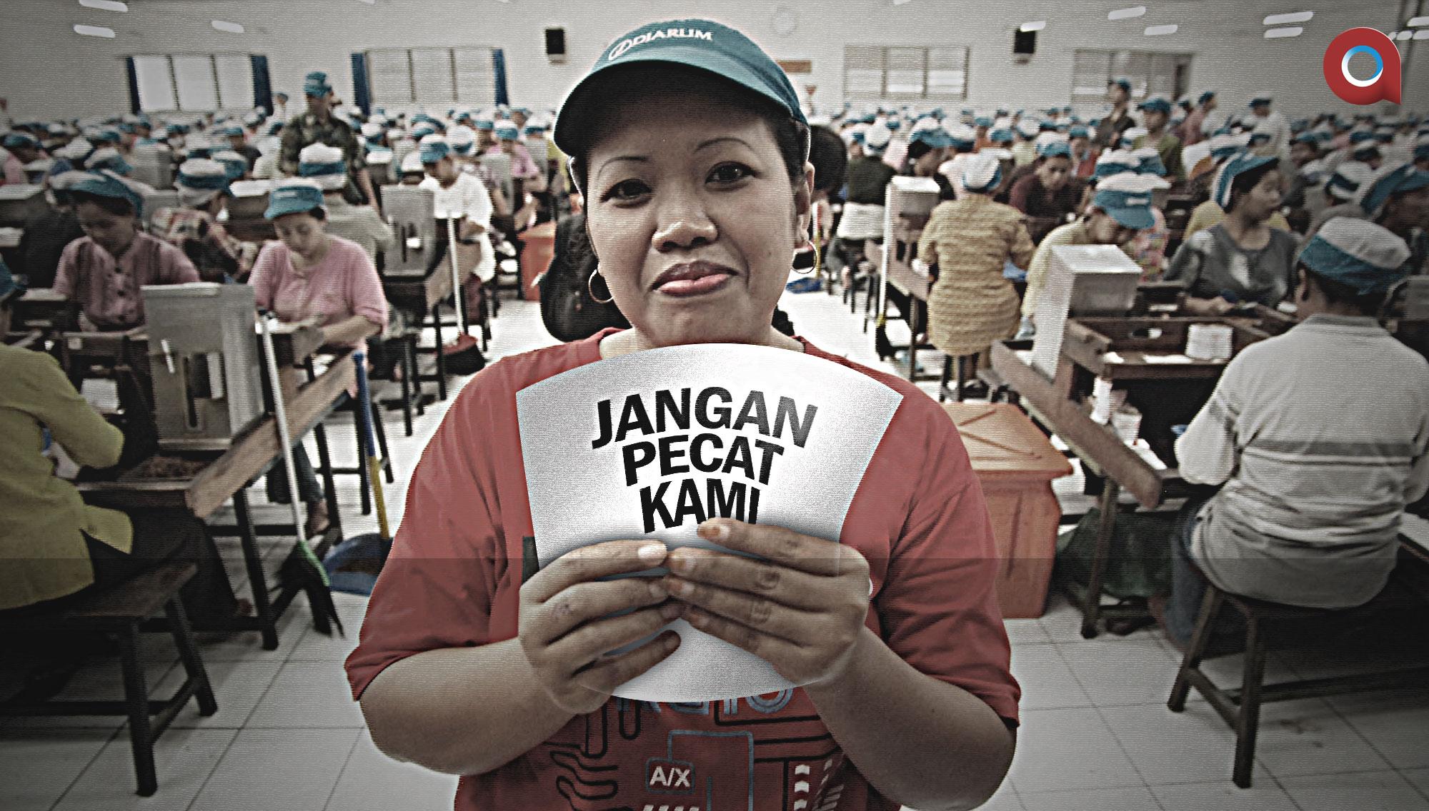 Hasil gambar untuk buruh pabrik rokok: jangan phk kami al maidah 51