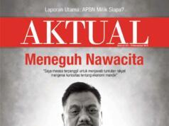majalah aktual edisi 43 - Meneguh Nawacita