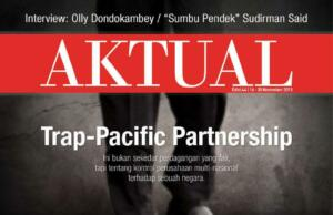 majalah aktual edisi 44 - Trap-Pacific Partnership