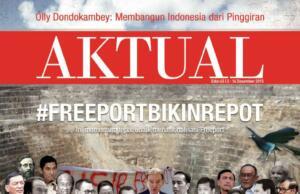 majalah aktual 45 - Freeport Bikin Repot