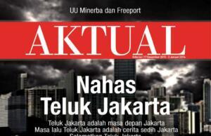Majalah Aktual Edisi 46 - Nahas Teluk Jakarta
