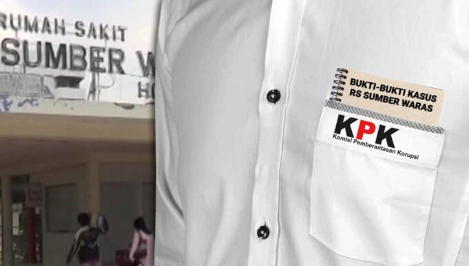 KPK Pastikan Kantongi Bukti di Kasus RS Sumber Waras