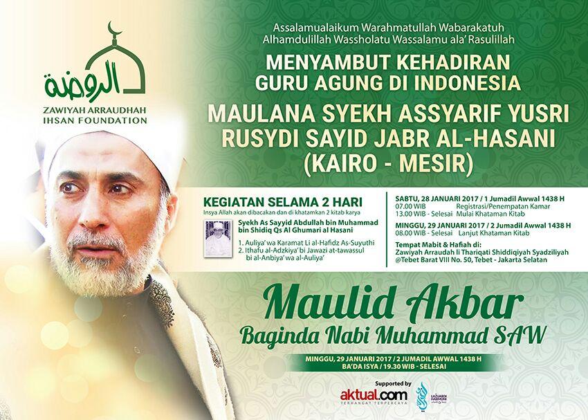 Haflah Maulid 2017 Bersama Maulana Syeikh Yusri