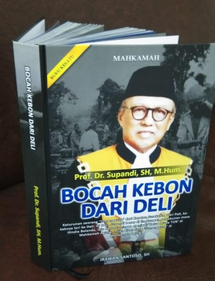 Buku 'Bocah Kebon Dari Deli,' kisah menarik berisikan pesan-pesan humanis manusia.