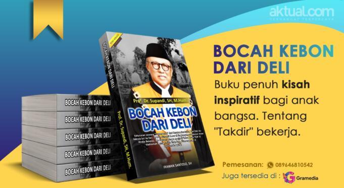 "Buku ""Bocah Kebon Dari Deli"" yang merupakan biografi Prof Dr Supandi, SH, M.Hum, Ketua Muda bidang Tata Usaha Negara (TUN) Mahkamah Agung Republik Indonesia."